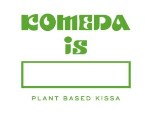 komeda is □